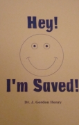 Hey! I'm Saved!